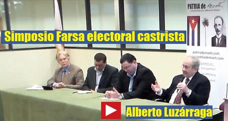 Alberto Luzárraga - Simposio Farsa electoral castrista