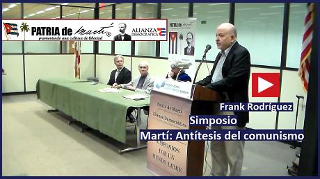 Frank Rodríguez - Simposio Martí: Antítesis del comunismo
