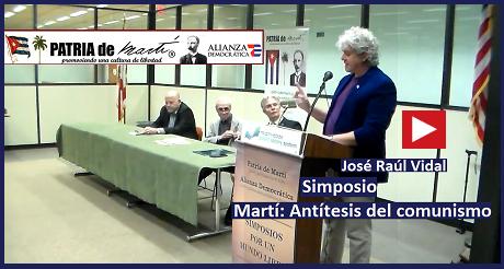 José Raúl Vidal - Simposio Martí: Antítesis del comunismo