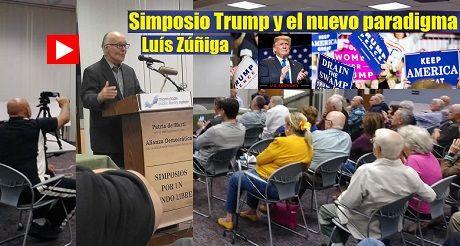 Luis Zuniga Trump Nuevo Paradigma