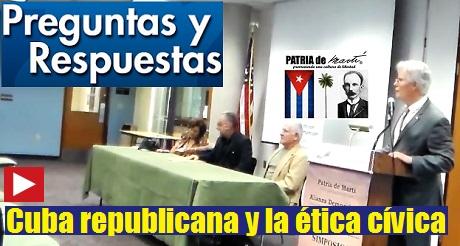 Preguntas y Respuestas Simposio Cuba republicana y la ética cívica