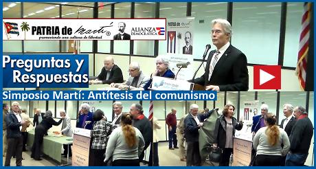 Preguntas y Respuestas - Simposio Martí: Antítesis del comunismo