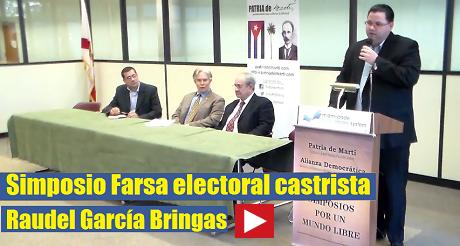Raudel García Bringas - Simposio Farsa electoral castrista