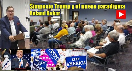 Roland Behar Trump Nuevo Paradigma