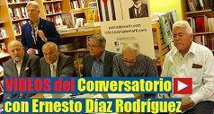 Videos del Conversatorio con Ernesto Díaz Rodríguez