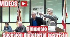 Videos del Simposio Sucesión dictatorial castrista