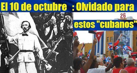 10 De Octubre Olvidado Por Estos Cubanos