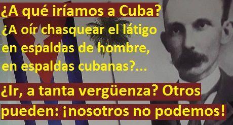 A qué iriamos a Cuba Jose Martí