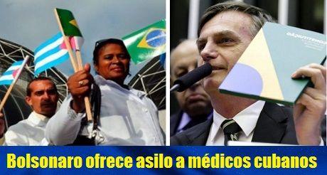 Bolsonaro ofrece asilo a medicos cubanos