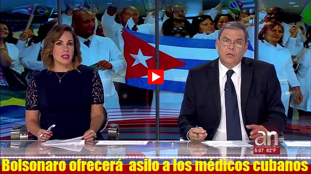 Bolsonaro ofrecera asilo a los medicos cubanos