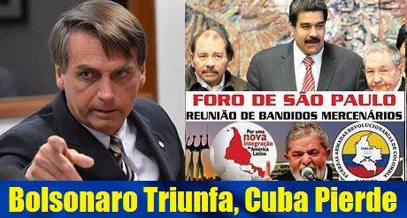 Bolsonaro triunfa Cuba pierde
