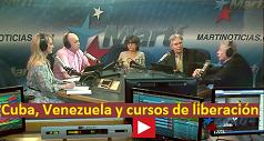Cuba, Venezuela y cursos de liberación