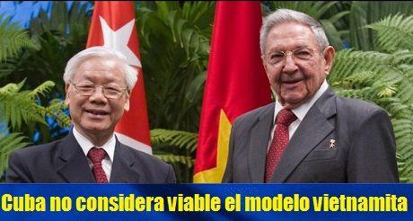 Cuba no considera viable el modelo vietnamita