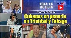 Cubanos en penuria en Trinidad y Tobago