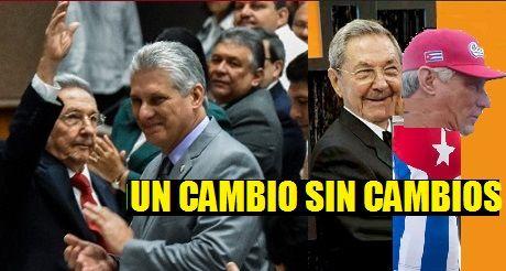 Díaz-Canel UN CAMBIO SIN CAMBIOS