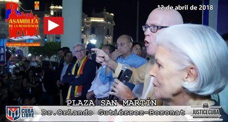 Discurso de Orlando Gutierrez Plaza San Martin