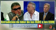 Extradición de lider de las FARC a los EEUU