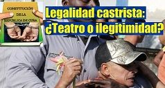 Legalidad castrista: ¿Teatro o ilegitimidad?