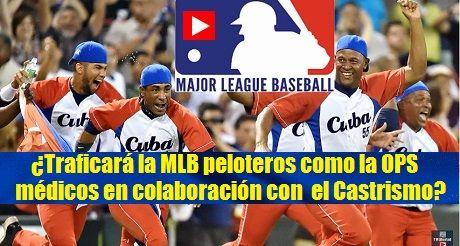 MLB traficara peloteros como OPS Medicos
