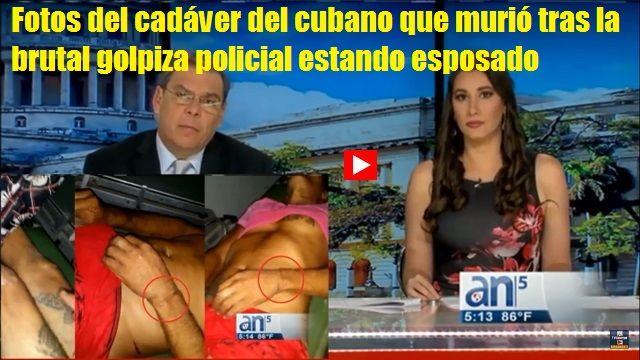 Nuevas fotos del cubano que murio tras golpiza policial cubana Youtube