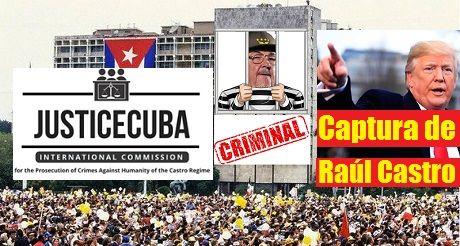 Orden de captura de Raul Castro