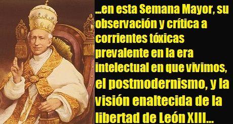 Leon XIII, el posmodernismo y la libertad