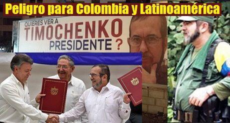 peligro para Colombia y Latinoamérica