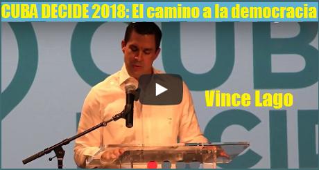 Vince Lago Cuba Decide 2018