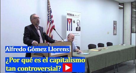 Alfredo Gómez Llorens ¿Por qué es el capitalismo tan controversial?