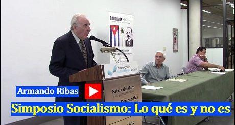 Armando Ribas Simposio Socialismo Lo que es y no es
