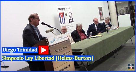 Diego Trinidad Simposio Ley Libertad Helms Burton
