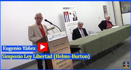 Eugenio Yanes Simposio Ley Libertad Helms Burton
