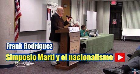 Frank Rodriguez Simposio Marti Y El Nacionalismo