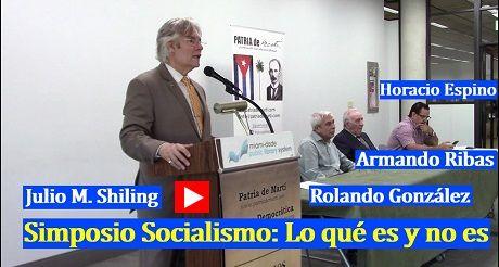 Julio M Shiling Simposio Socialismo Lo que es y no es