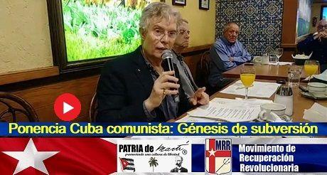 Ponencia Cuba comunista: Génesis de subversión
