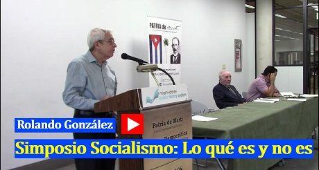 Rolando Gonzalez Simposio Socialismo Lo que es y no es