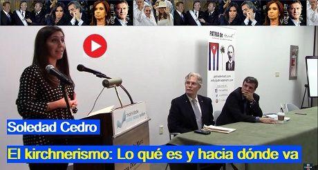 Soledad Cedro El Kirchnerismo Lo Que Es Y Hacia Donde Va