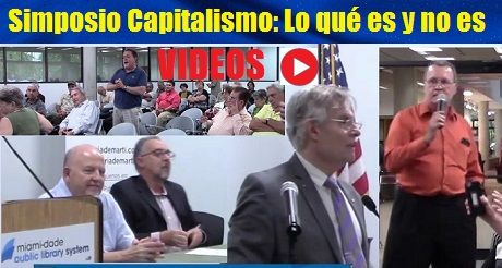 Videos Simposio Capitalismo Lo Que Es Y No Es