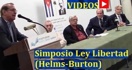 Videos Simposio Ley Libertad Helms Burton