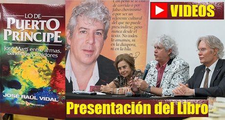 Videos Presentacion Del Libro Lo De Puerto Principe Jose Marti