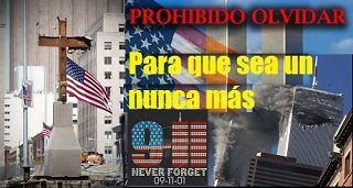 9-11 Prohibido olvidar victimas y heroes