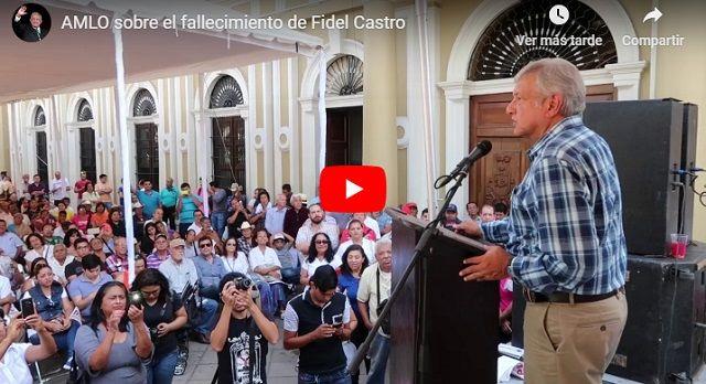 AMLO sobre fallecimiento de Fidel Castro