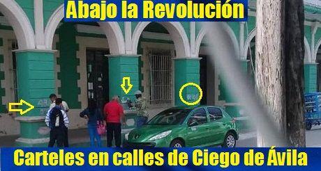 Abajo la revolución carteles en Ciego de Ávila