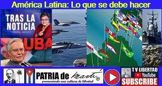 América Latina: Lo que se debe hacer