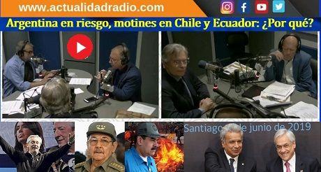 Argentina En Riesgo Motines En Chile Ecuador Por Que