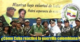 Como Cuba Reactivo La Guerrilla Colombiana Mobile