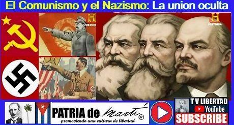 El Comunismo y el Nazismo: La union oculta