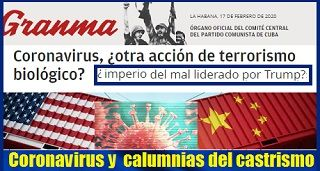 El Coronavirus y las calumnias del castrismo I