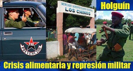 Crisis alimentaria y represion militar Holguin Cuba
