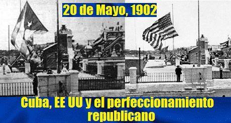 Cuba EEUU perfeccionamiento republicano